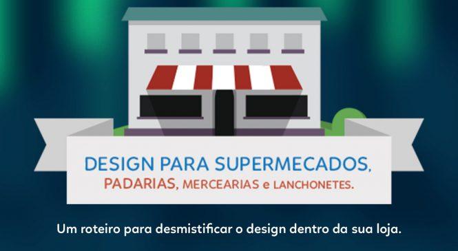 Infográfico: Design para Supermercados, Padarias, Mercearias e Lanchonetes