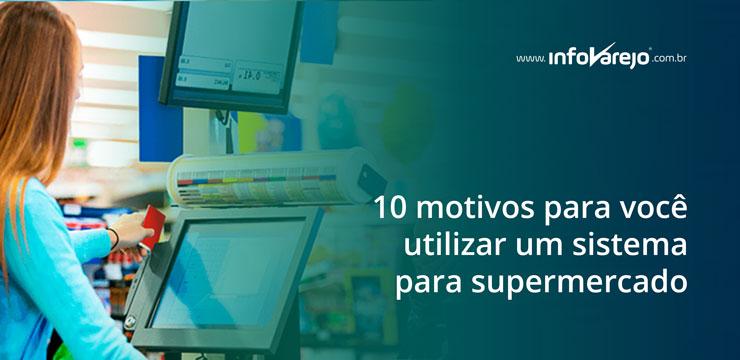 10-motivos-para-você-utilizar-um-sistema-para-supermercado