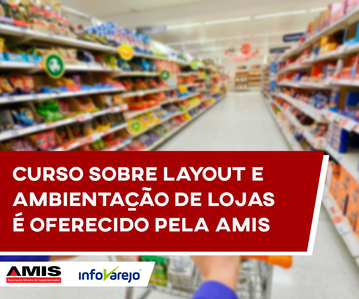 Curso sobre layout e ambientação de lojas é oferecido pela AMIS