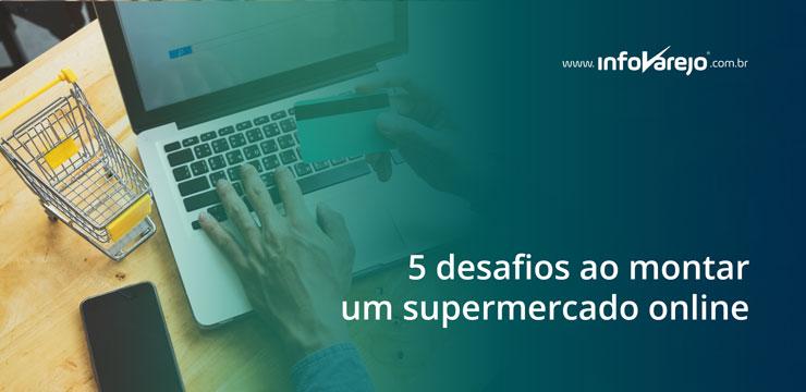 5-desafios-ao-montar-um-supermercado-online