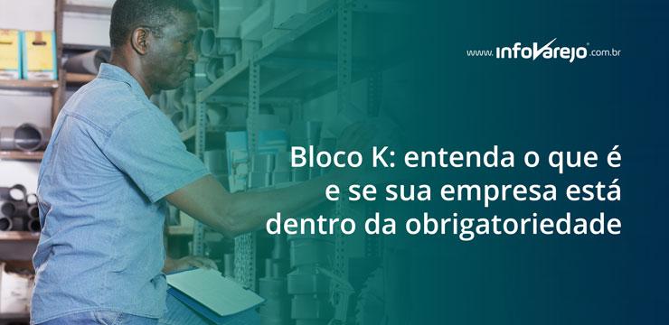 bloco_k_entenda_o_que_e_e_se_sua_empresa_esta_dentro_da_obrigatoriedade