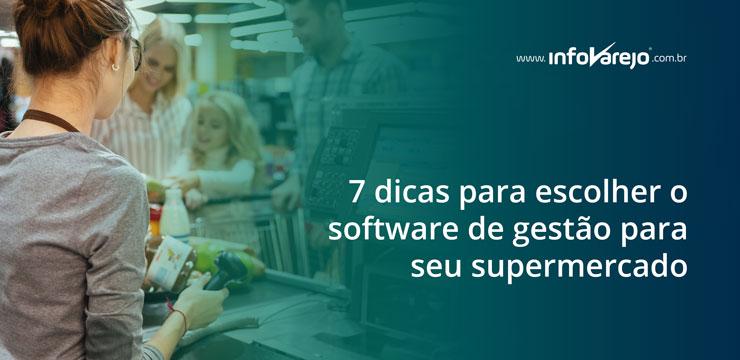 7-dicas-para-escolher-o-software-de-gestao-para-seu-supermercado