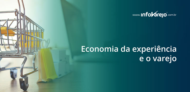 economia-da-experiencia-e-o-varejo