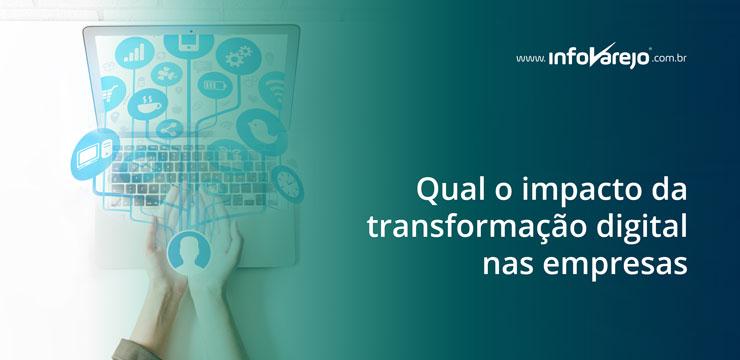 qual-o-impacto-da-transformacao-digital-nas-empresas