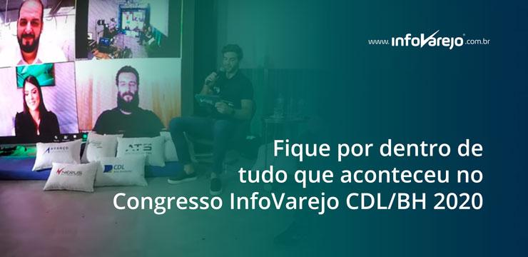 Fique-por-dentro-de-tudo-que-aconteceu-no-Congresso-InfoVarejo-CDLBH-2020