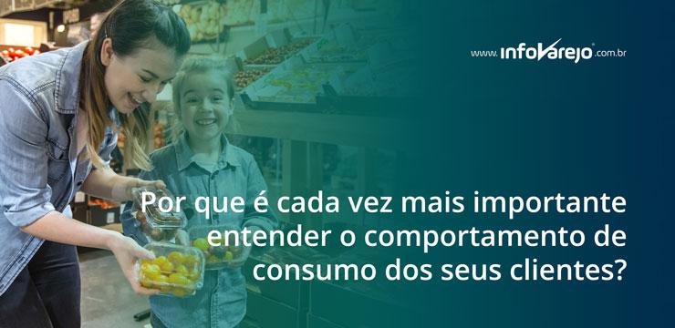 Por-que-e-cada-vez-mais-importante-entender-o-comportamento-de-consumo-dos-seus-clientes