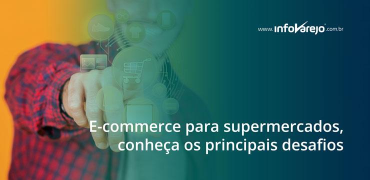 E-commerce-para-supermercados-conheça-os-principais-desafios