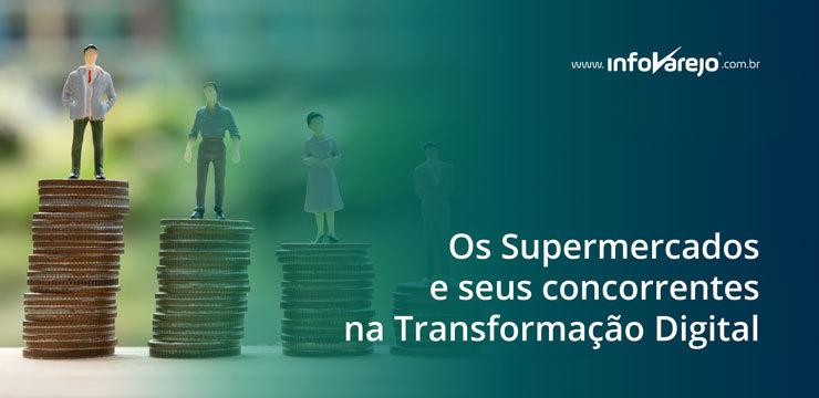 Os-Supermercados-e-seus-concorrentes-na-Transformação-Digital