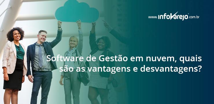 Software de Gestão em nuvem, quais são as vantagens e desvantagens