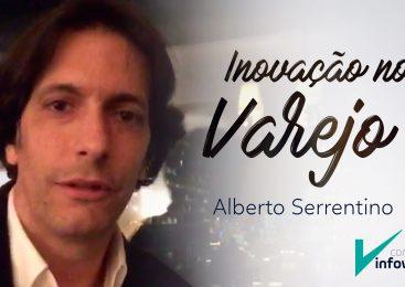 Alberto Serrentino te convida para o Congresso InfoVarejo