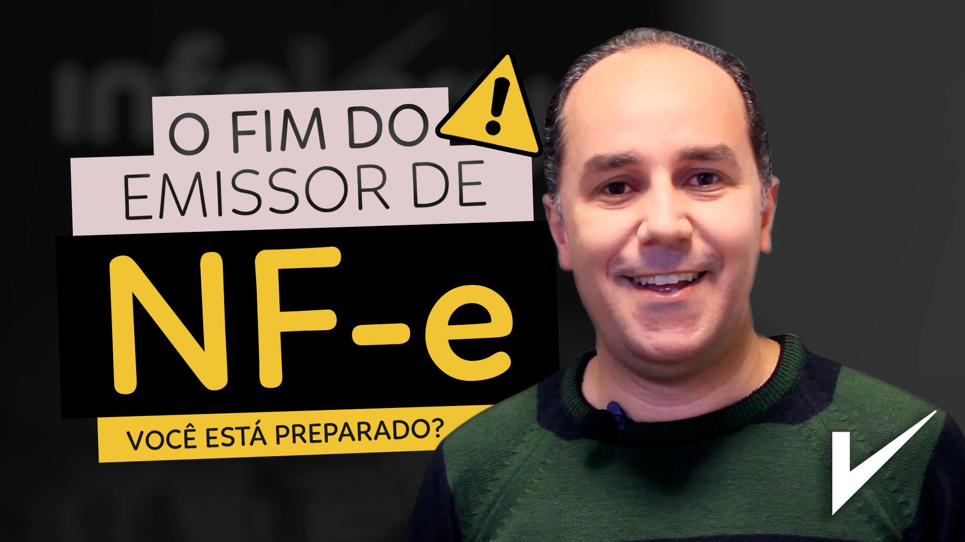 FIM DO EMISSOR GRATUITO DE NF-E, você está preparado? - Gustavo Fleubert | InfoVarejo