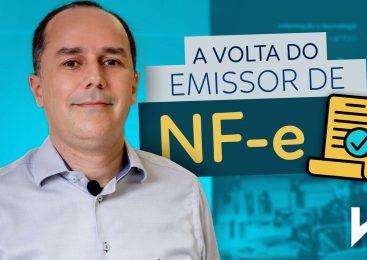 A volta do EMISSOR DE NF-e!