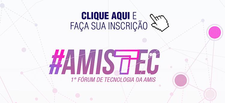 Primeira edição do AMISTEC acontece em novembro