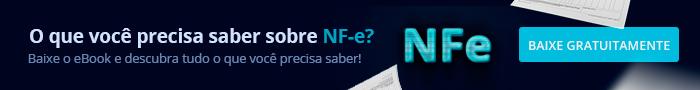 O que é NFe (Nota Fiscal Eletrônica)?